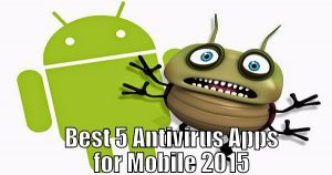 Best-5-Antivirus-Apps-Mobile-2015